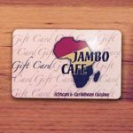 Give the Gift of Fine Dining. Purchase a Jambo Café Gift Card!